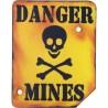 """Sign - """"Danger Mines"""""""